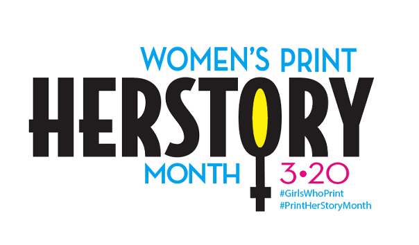 Girls Who Print Print HerStory Month